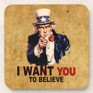 US - I Want You To Believe Drink Coaster
