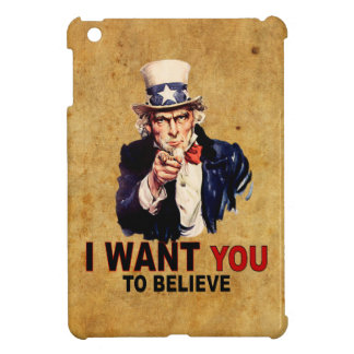 US - I Want You To Believe Case For The iPad Mini