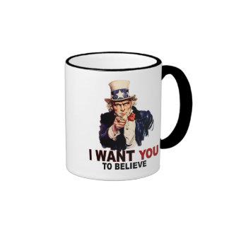 US - I Want You To Believe Coffee Mugs