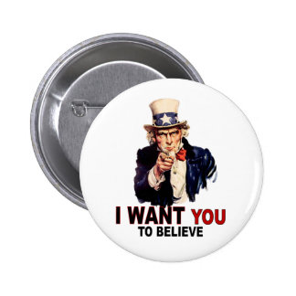 US - I Want You To Believe Pinback Buttons
