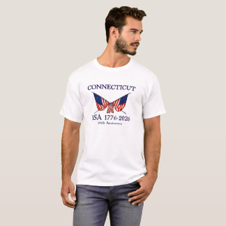 USA 250th Anniversary Connecticut CT T-Shirt