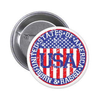 USA Born and Raised Buttons