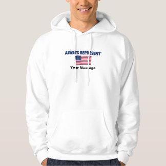 USA Flag Always Represent Hoodie