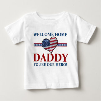USA Flag Heart Welcome Home Daddy Baby T-Shirt