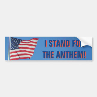 USA Flag I Stand for the National Anthem Blue Bumper Sticker