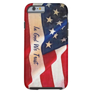 USA Flag - In God We Trust Tough iPhone 6 Case