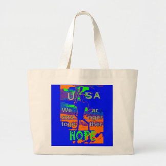 USA Hillary Hope We Are Stronger Together Large Tote Bag