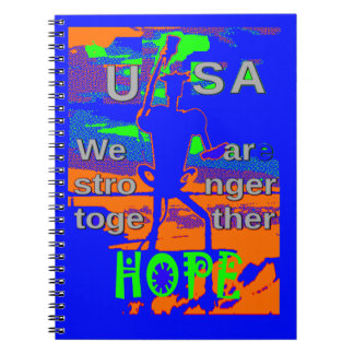 USA Hillary Hope We Are Stronger Together Spiral Notebook