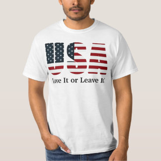 USA Love It or Leave It! T-Shirt