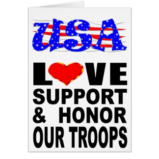 USA Love Support And Honor Our Troops Card