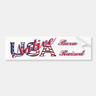 USA Native Born and Raised Rebel Bumper Sticker