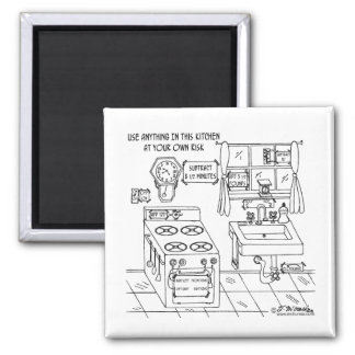 Use This Kitchen At Your Own Risk Square Magnet