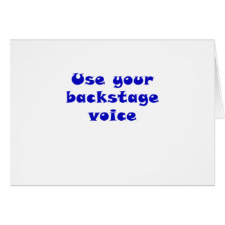 Use Your Backstage Voice Card