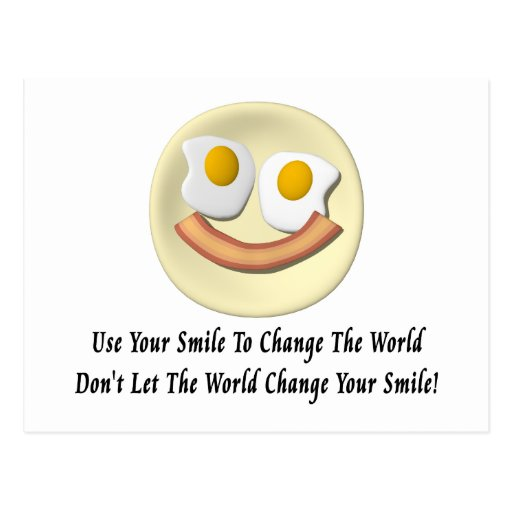 Use Your Smile To Change The World Postcards