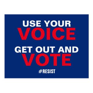 Use Your Voice Get Out and Vote Resist Postcard