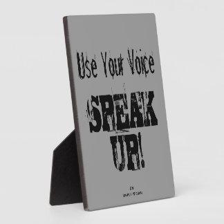 'Use Your Voice- SPEAK UP!' Plaque