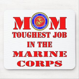 USMC Marine Mom Toughest Job In The Marine Corps Mouse Pad