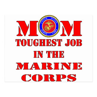 USMC Marine Mom Toughest Job In The Marine Corps Post Cards