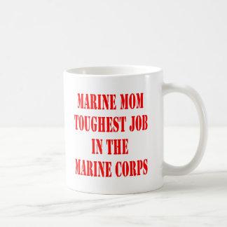 USMC MOM Toughest Job In The Marine Corps Coffee Mug