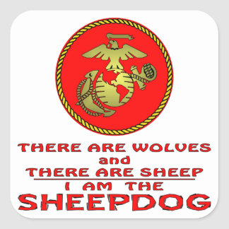 USMC There Are Wolves And There Are Sheep Square Sticker