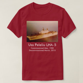 Uss Peleliu LHA-5 Tee shirt