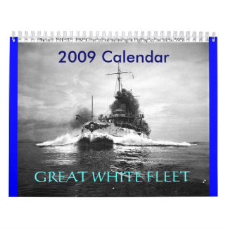 ussconnecticutspeed, GREAT WHITE FLEET, 2009 Ca... Wall Calendars
