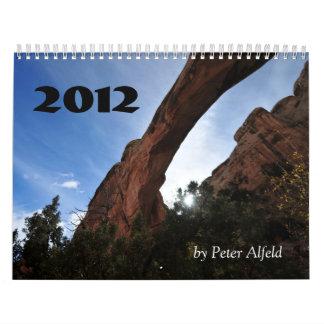 Utah 2012, by Peter Alfeld Calendar