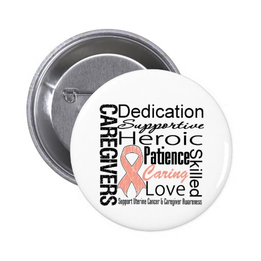 Uterine Cancer Caregivers Collage Pinback Buttons