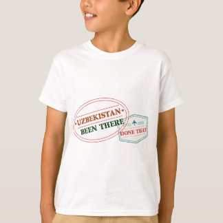 Uzbekistan Been There Done That T-Shirt