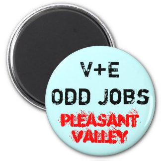 V+E Odd Jobs 6 Cm Round Magnet