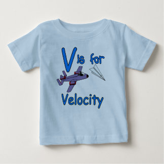 V is for Velocity Baby T-Shirt