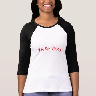 V is for Viking T-Shirt