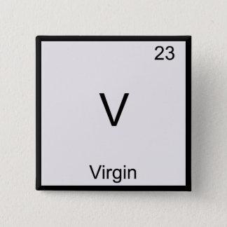 V - Virgin Funny Chemistry Element Symbol T-Shirt 15 Cm Square Badge