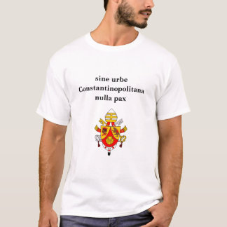 va)be16a, sine urbe Constantinopolitana nulla pax T-Shirt