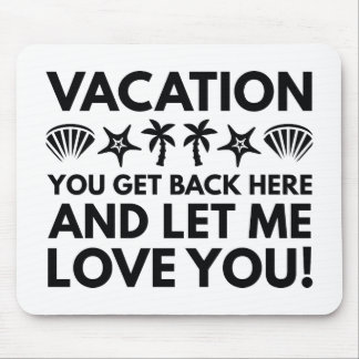 Vacation Mouse Pad