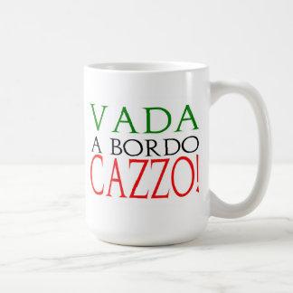 Vada a bordo Cazzo mug