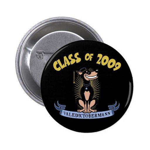 Valedictobermann Pinback Buttons
