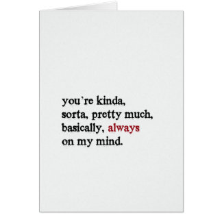 Valentine Card. You're always on my mind. Folded. Card