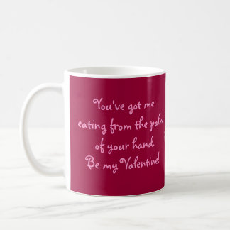 Valentine Eating from the Palm of Your Hand Basic White Mug
