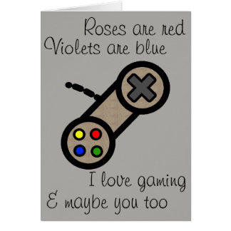 Valentine: I love gaming & you Card