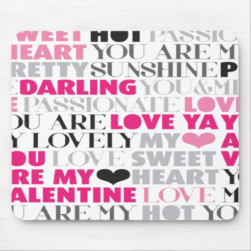Valentine love message office mouse pad