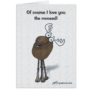 Valentine Moose! Greeting Card