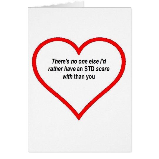 #VALENTINE no one else I'd rather STD Card