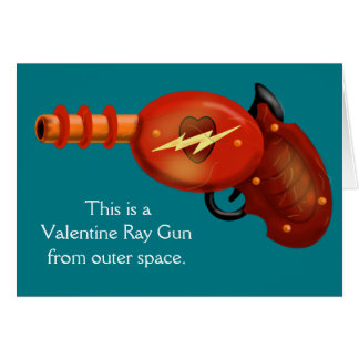VALENTINE RAY GUN by Jetpackcorps. Card