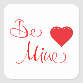 Valentines-Be-Mine-with Red Heart Square Sticker