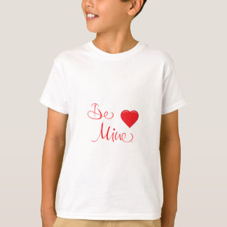 Valentines-Be-Mine-with Red Heart T-Shirt