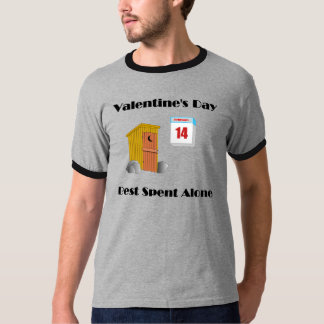 Valentine's Day alone T-Shirt