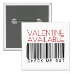 Valentine's Day Button/Pin (1) - Check Me Out 15 Cm Square Badge