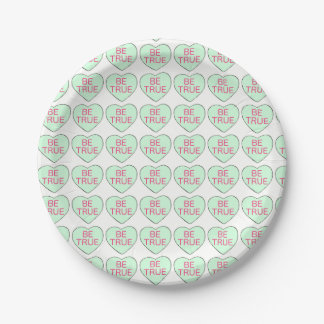 Valentine's Day Candy Heart Hearts BE TRUE Plates 7 Inch Paper Plate