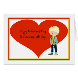 Valentine's Day Card for Mommies Little Boy